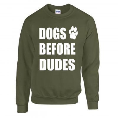 DOGS BEFORE DUDES sweater EV Designs UK