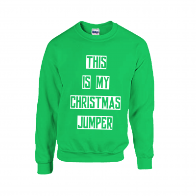 this is my christmas jumper fun xmas quote tshirts and hoodies sweatshirt ev designs uk green