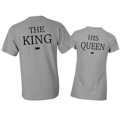 king and queen matching tshirts ev designs uk the king and his queen grey tees fathers day gifts